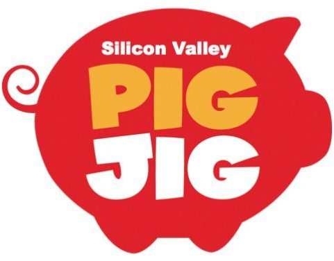 Silicon Valley Pig Jig